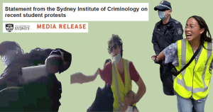 Statement From Sydney Institute of Criminology re University protests