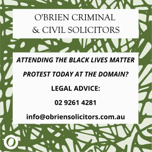 Black Lives Matter Protest at 12pm today in Sydney Domain legal advice