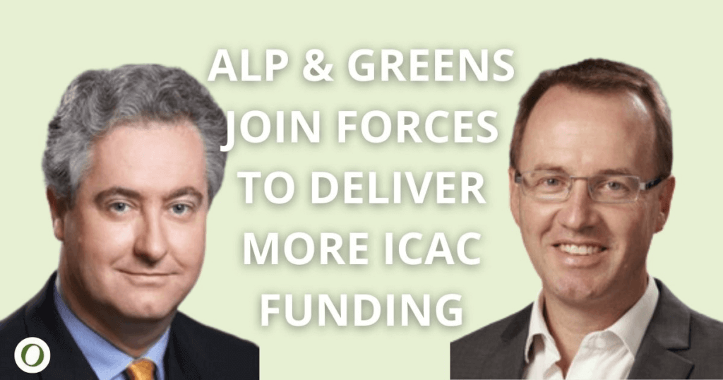 ALP Greens join forces deliver ICAC funding