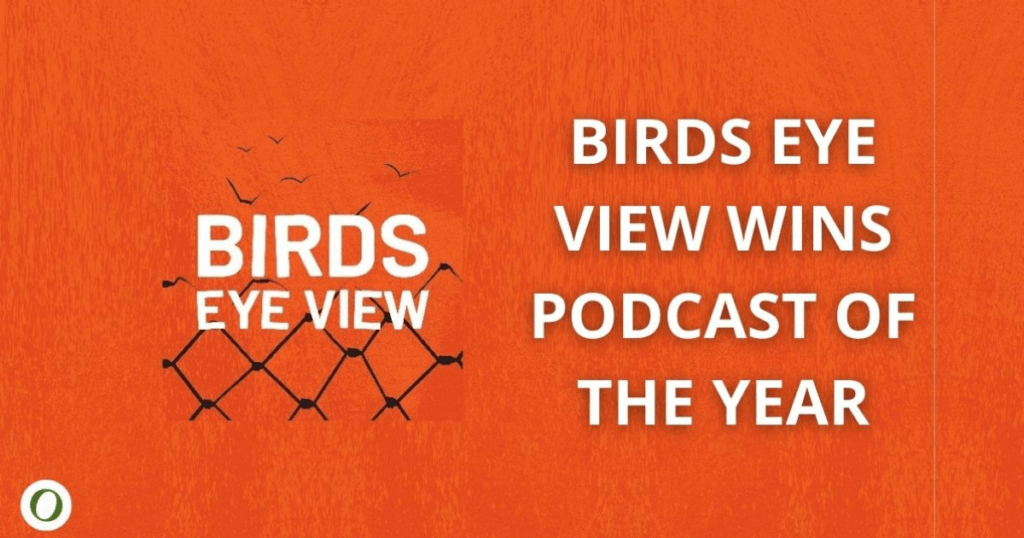 'Birds Eye View' took out best documentary podcast