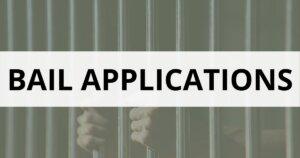 bail application - Criminal defence lawyers