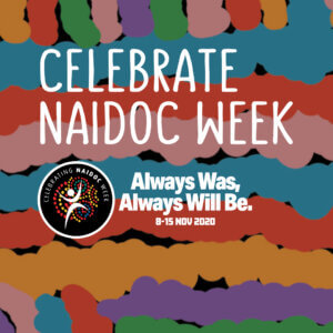 NAIDOC: National Aborigines and Islanders Day Observance Committee