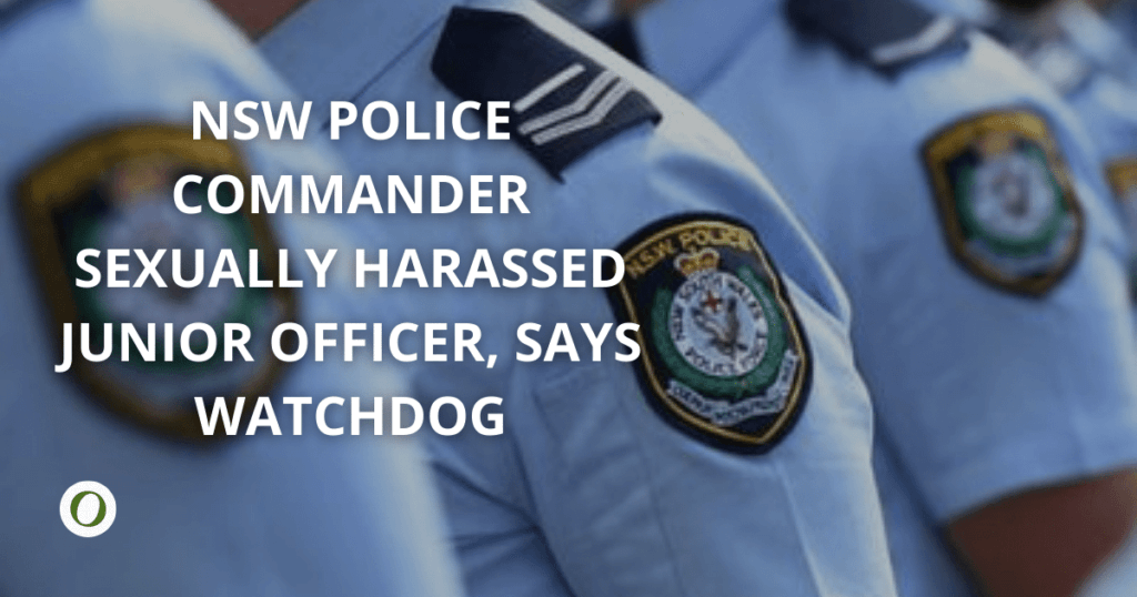 NSW Police commander sexually harassed junior officer