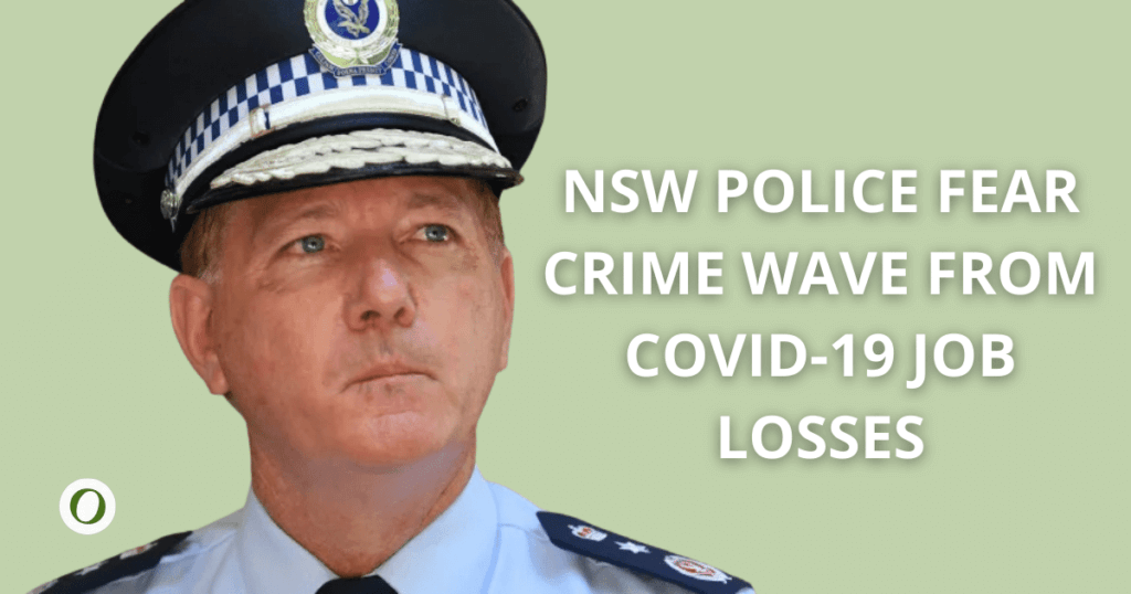 NSW Police fear crime wave from covid 19 job losses