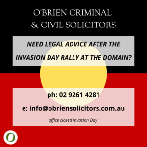 Legal advice on police and arrest: Invasion Day 2021