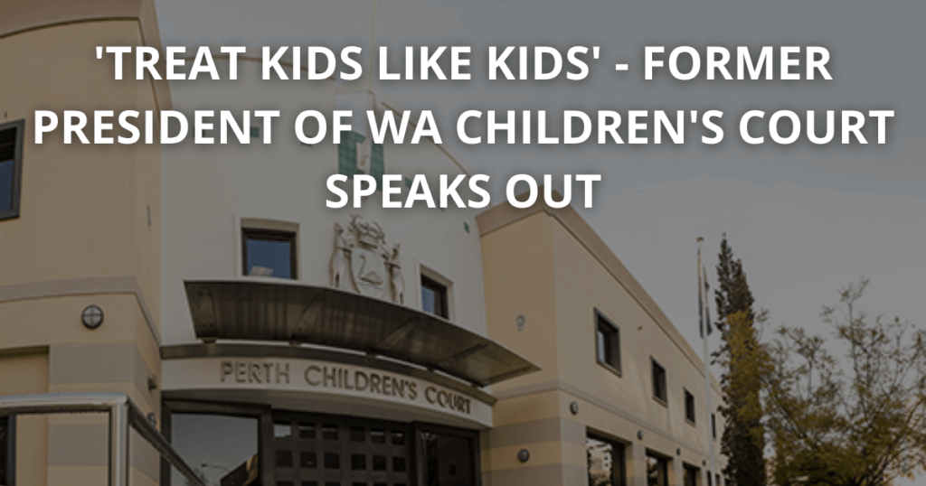 President of Childrens Court WA speaks out on Indigneous incarceration