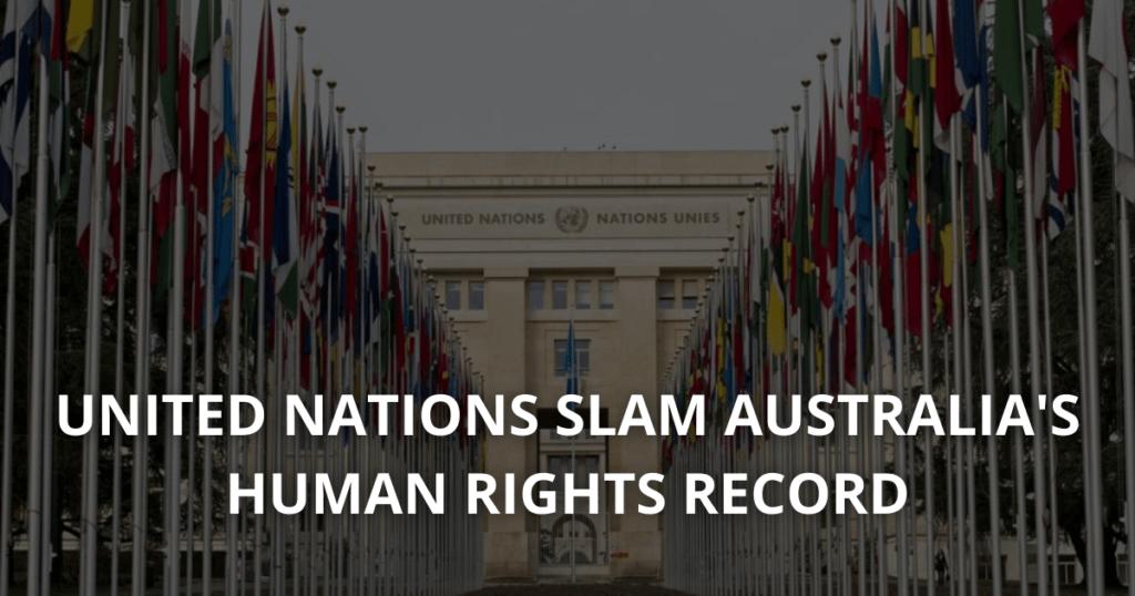 UN slams Australia's Human Rights Records