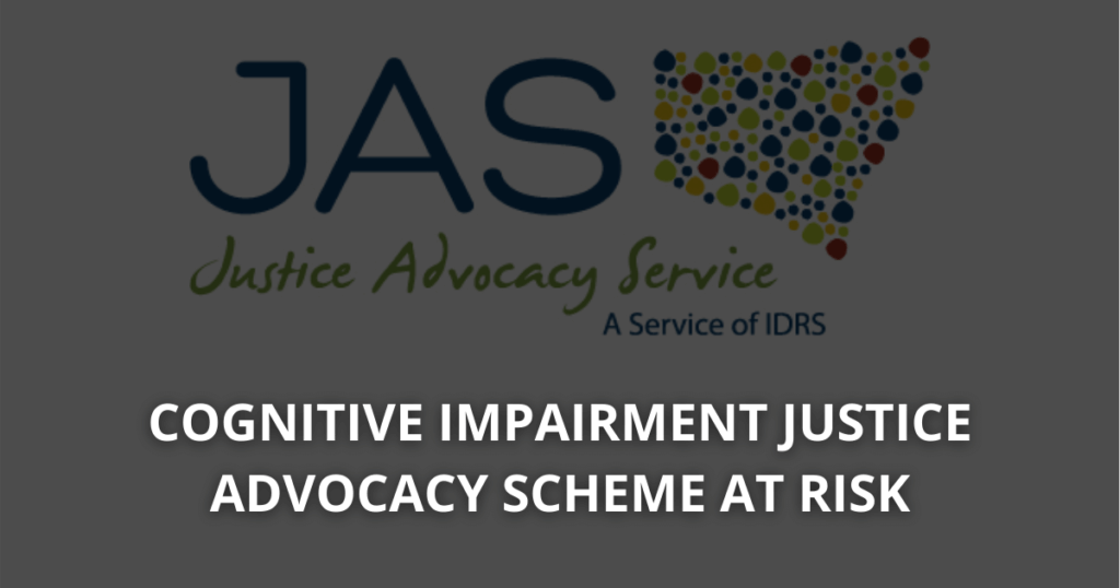 CIDP Cognitive impairment justice advocacy scheme at risk