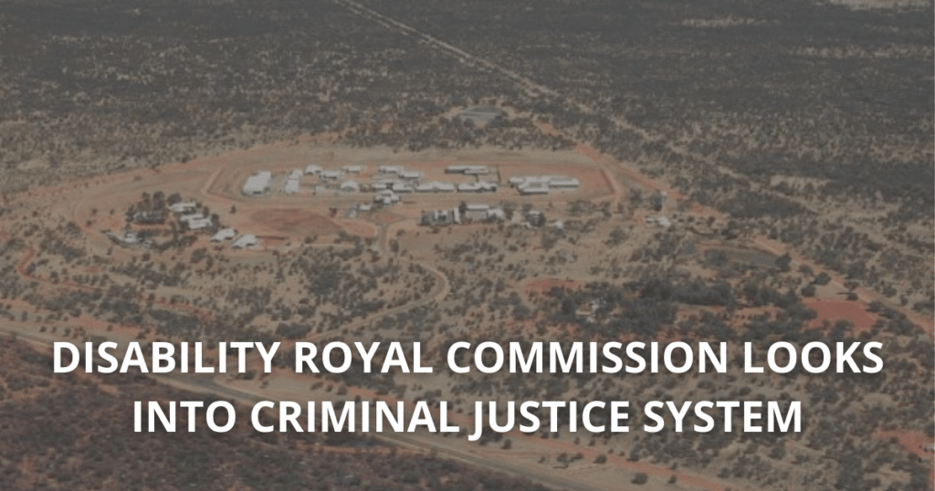 Disability royal commission looks into criminal justice system
