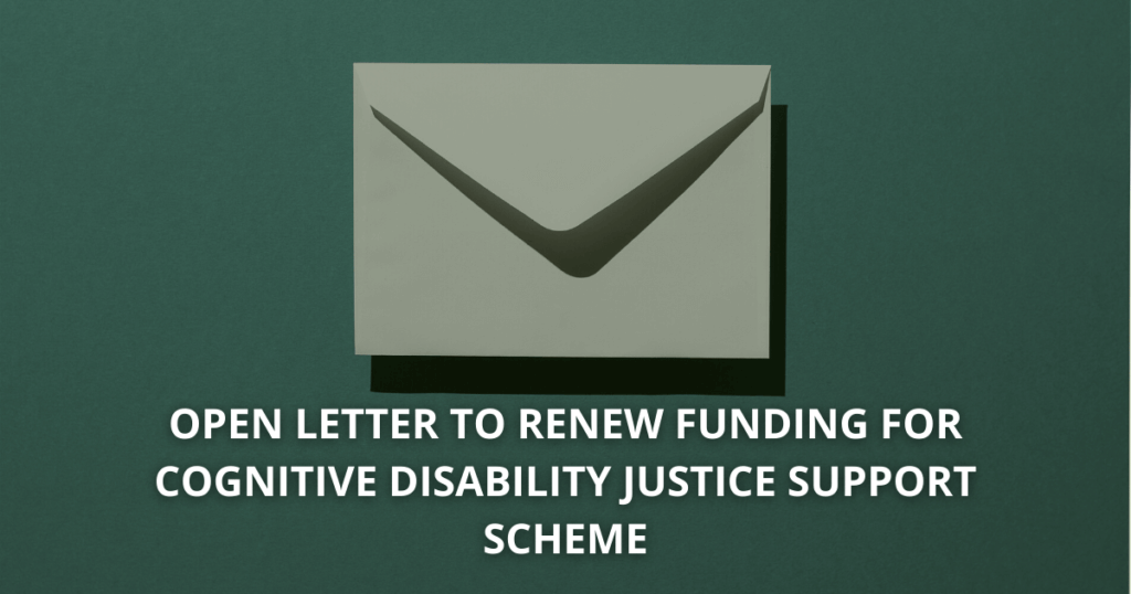 Open letter to renew funding for cognitive disability justice support scheme JAS CIDP