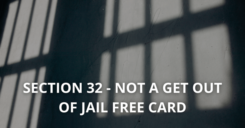 Section 32 - Mental Health Act not a get out of jail free card
