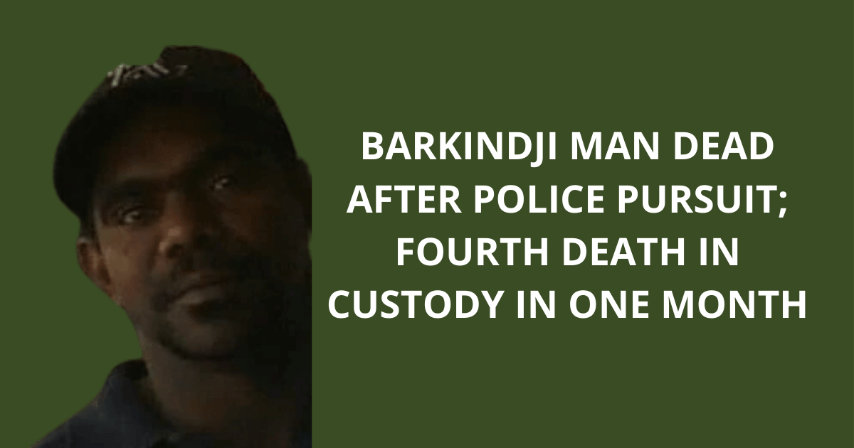 Barkindji man dead after police pursuit; fourth death in custody in one month