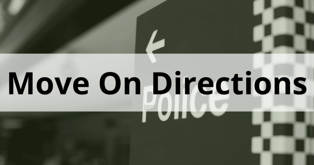 Police MOVE ON directions FACTSHEET