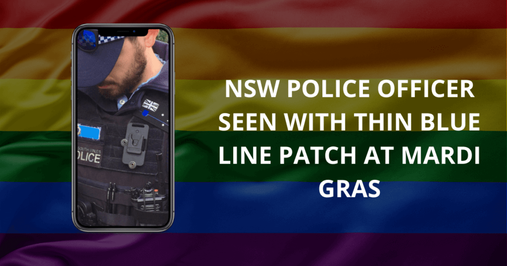 NSW Police officer seen with Thin Blue Line patch at Mardi Gras