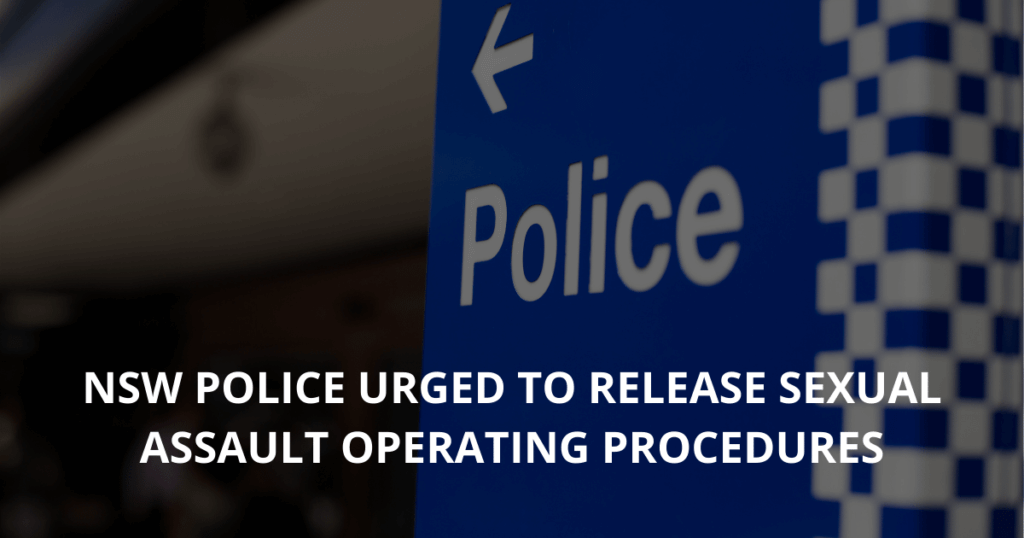 NSW Police urged to release sexual assault operating procedures