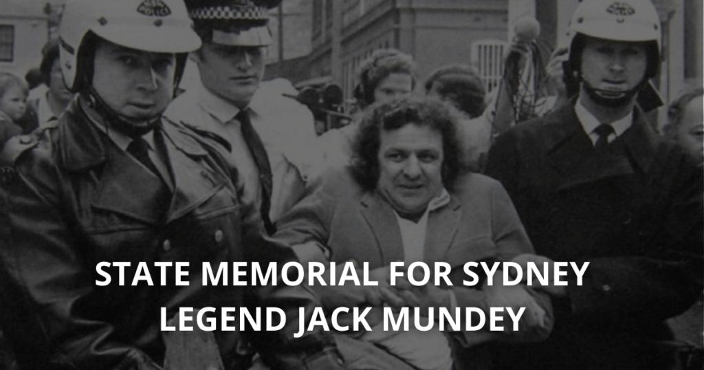 STATE MEMORIAL FOR SYDNEY LEGEND JACK MUNDEY