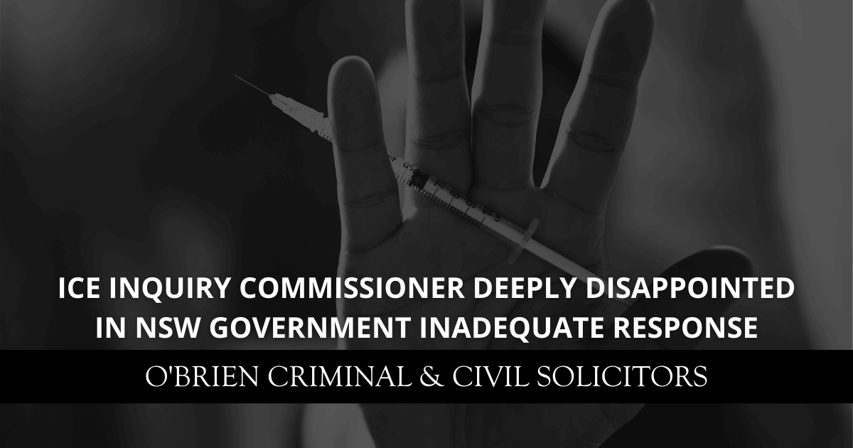 Ice Inquiry Commissioner deeply disappointed in NSW Government inadequate response