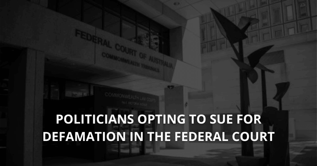 Politicians opting to sue for defamation in the Federal Court