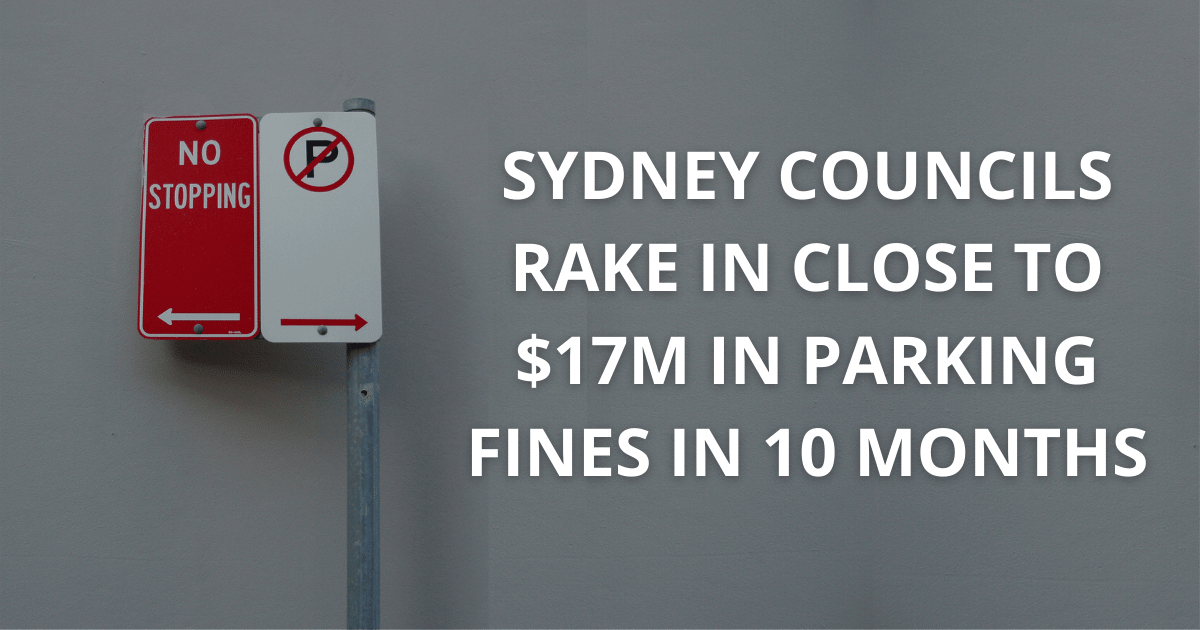 Sydney councils rake in CLOSE TO $17m in parking fines in 10 months