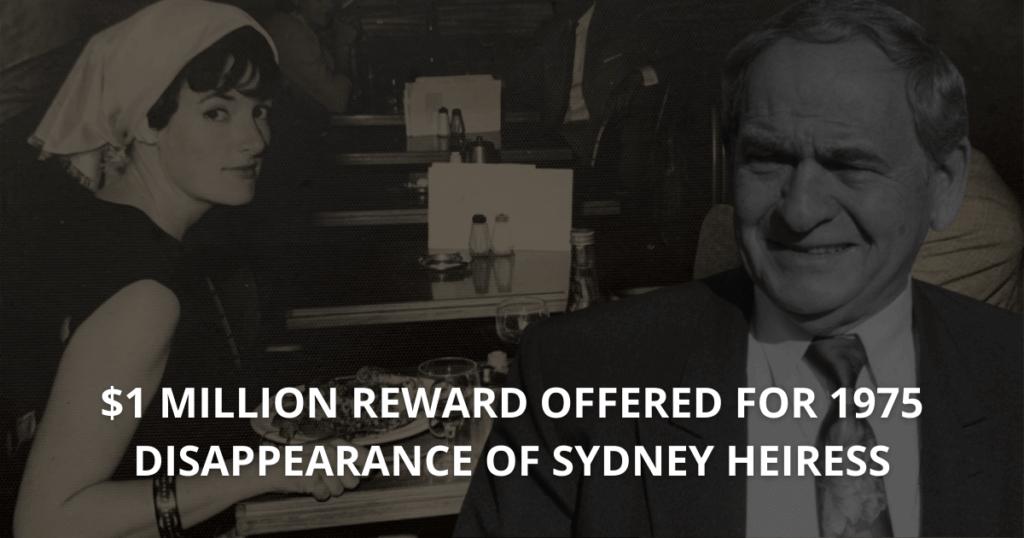 Juanita Nielsen $1 million reward offered for 1975 disappearance of Sydney heiress