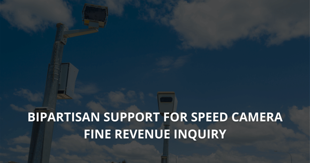 Bipartisan support for speed camera fine revenue inquiry