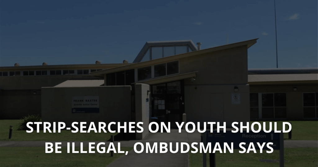 Strip-searches on youth should be illegal, Ombudsman says