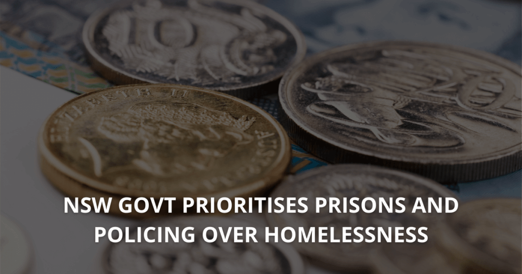 NSW Govt prioritises prisons and policing over homelessness (1)