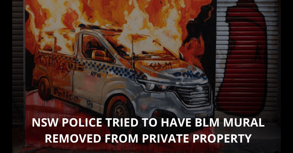NSW Police tried to have BLM mural removed from private property