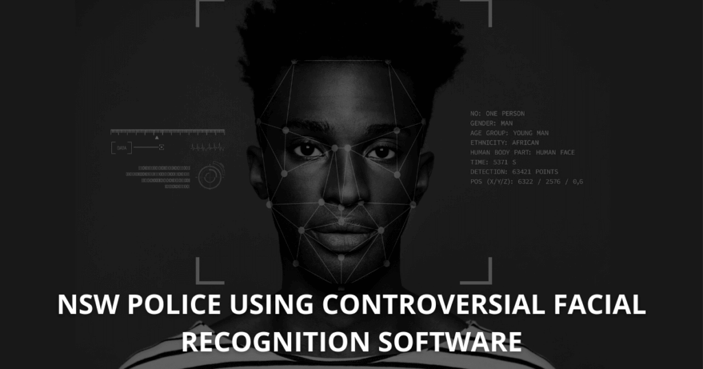 NSW Police using controversial facial recognition software