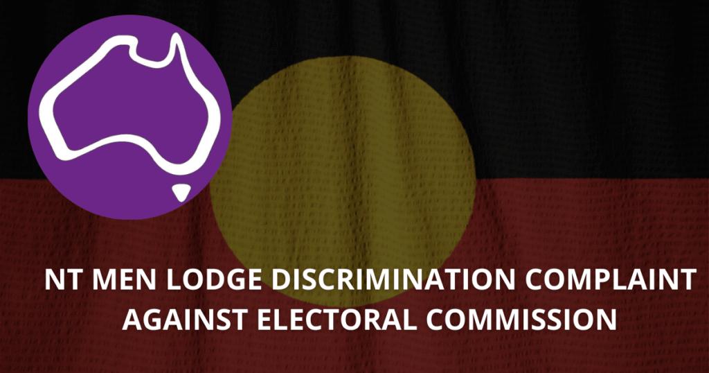 NT men lodge discrimination complaint against Electoral Commission