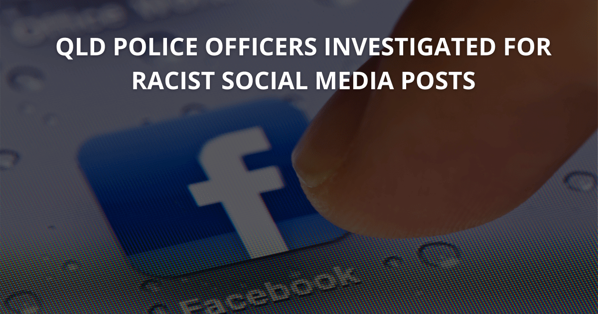 QLD Police officers investigated for racist social media posts