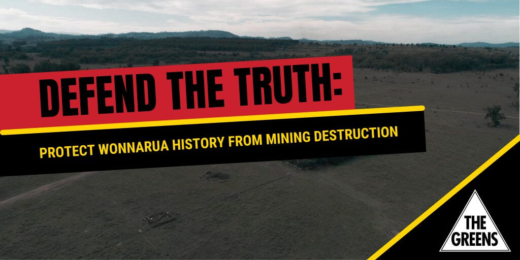 Defend The Truth: Protect Wonnarua history from mining destruction