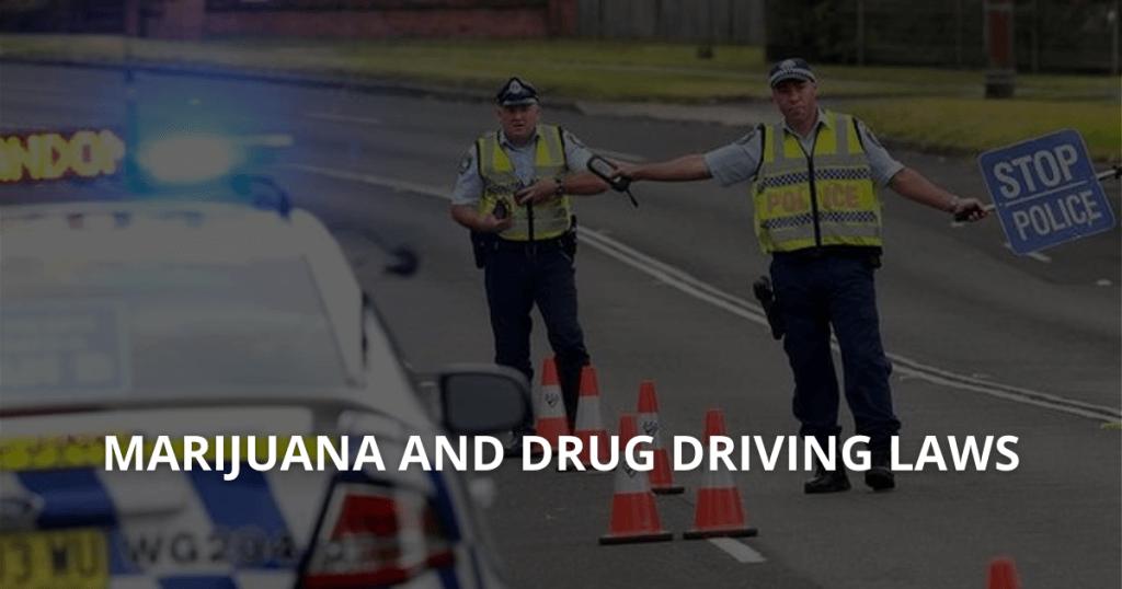 Marijuana and Drug Driving Laws