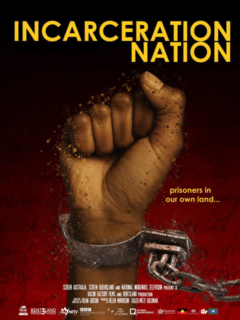 Incarceration Nation film poster, prisoners in our own land
