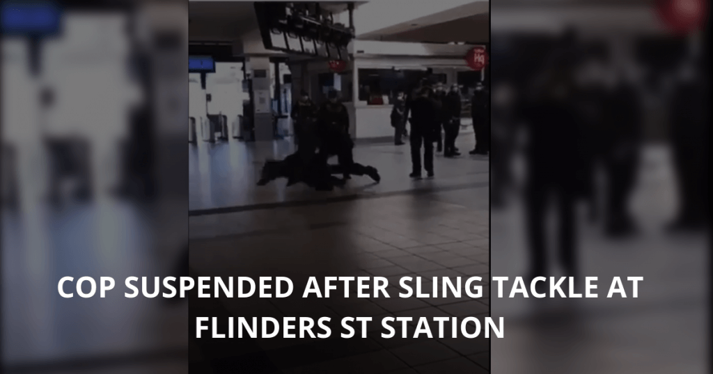 Cop suspended after sling tackle at Flinders St Station