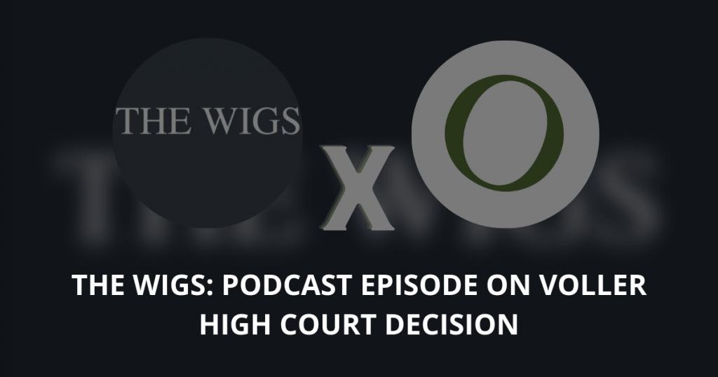 The Wigs Podcast episode on Voller High Court decision